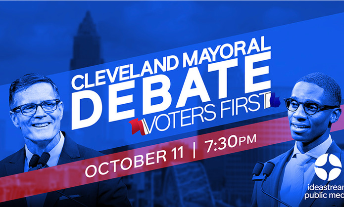 """The City Club of Cleveland & Ideastream Public Media Will Present General Election Mayoral Candidate Debate """"Cleveland Mayoral Debate: Voters First"""